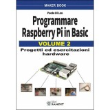 Programmare Raspberry Pi in Basic Vol. 2