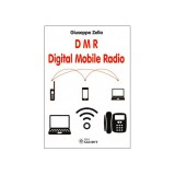 DMR - DIGITAL MOBILE RADIO