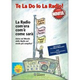 LIBRO - TE LA DO IO LA RADIO
