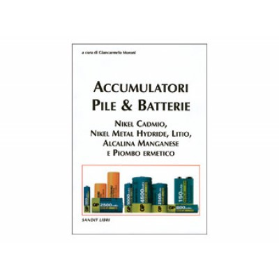 "Libro ""Accumulatori, Pile & Batterie"""