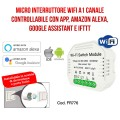 Interruttore Wi-Fi 1 canale - Amazon Alexa e Google Assistant